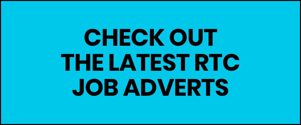 CHECK OUT THE LATEST RTC JOB ADVERTS